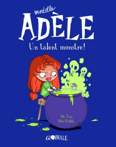 Couverture_mortelle_adele_tome_6_un_talent_monstre
