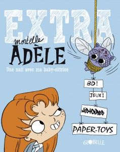 Couverture_extra_mortelle_adele_tome_1_une_nuit_avec_ma_baby_sittrice