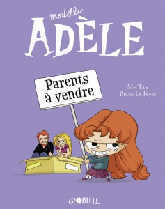 Couverture_Mortelle_Adele_Tome_8_Parents_A_Vendre