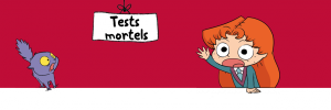 bandeauadele_Tests_mortels